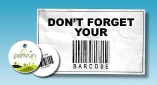This is an image of the barcode that all parkrun participants are issued with. It has the words 'DON'T FORGET YOUR ||| BARCODE' prominently displayed around a simulated barcode.  There are also a front and back pictures of a key ring tag - with the parkrun logo on the front and a barcode on the back.